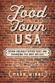 Food Town, Usa - Winne, Mark - ISBN: 9781610919449