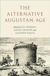 The Alternative Augustan Age - Osgood, Josiah/ Morrell, Kit/ Welch, Kathryn - ISBN: 9780190901400