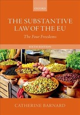 Substantive Law Of The Eu - Barnard, Catherine (professor Of European Union Law And Jean Monnet Chair Of Eu Law, Professor Of European Union Law And Jean Monnet Chair Of Eu Law, University Of Cambridge) - ISBN: 9780198830894