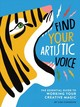 Find Your Artistic Voice - Congdon, Lisa - ISBN: 9781452168869