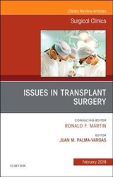 The Clinics: Surgery, Issues in Transplant Surgery, An Issue of Surgical Clinics - Palma-Vargas, Juan - ISBN: 9780323655194