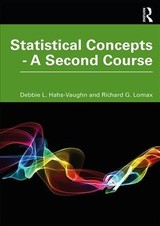 Statistical Concepts - A Second Course - Hahs-vaughn, Debbie L. (university Of Central Florida, Usa); Lomax, Richard G. (the Ohio State University, Usa) - ISBN: 9780367204099