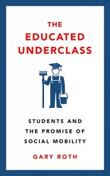 Educated Underclass - Roth, Gary - ISBN: 9780745339221