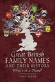 Great British Family Names And Their History - Moss, John - ISBN: 9781526722805