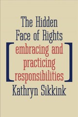 Hidden Face Of Rights - Sikkink, Kathryn - ISBN: 9780300233292