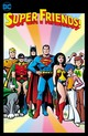 Super Friends: Saturday Morning Comics Volume 1 - Bridwell, E. Nelson; Estrada, Ric - ISBN: 9781401295424