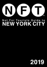 Not For Tourists Guide To New York City 2019 - Not for Tourists - ISBN: 9781510744158