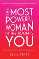 Most Powerful Woman In The Room Is You - Fenet, Lydia - ISBN: 9781982101138