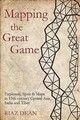 Mapping The Great Game - Dean, Riaz - ISBN: 9781612008141