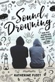 Sound Of Drowning - Fleet, Katherine - ISBN: 9781624147111