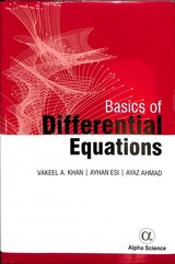 Basics Of Differential Equations - Khan, Vakeel Ahmad; Esi, Ayhan; Ahmad, Ayaz - ISBN: 9781783324033