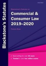 Blackstone's Statutes On Commercial & Consumer Law 2019-2020 - Rose, Francis - ISBN: 9780198838746