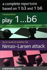 Complete Repertoire Based On 1 B3 And 1 B6 - Tait, Jonathan; Jacobs, Byron; Bauer, Christian - ISBN: 9781781944912
