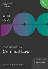 Core Statutes On Criminal Law 2019-20 - James, Mark; Cook, Kate - ISBN: 9781352006575