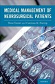 Medical Management Of Neurosurgical Patients - ISBN: 9780190913779