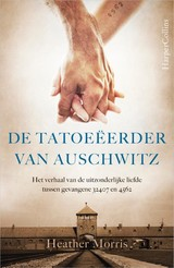 De tatoeëerder van Auschwitz - Heather Morris - ISBN: 9789402729801