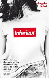 Inferieur - Angela  Saini - ISBN: 9789025907242