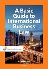 A Basic Guide to International Business Law - Mr.H.  Wevers - ISBN: 9789001899790