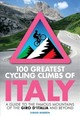 100 Greatest Cycling Climbs Of Italy - Warren, Simon - ISBN: 9781472143051