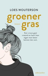 Groener gras - Loes  Wouterson - ISBN: 9789026344688
