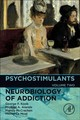 Neurobiology of Addiction Series, Psychostimulants - Arends, Michael A.; McCracken, Mandy; Le Moal, Michel; Koob, George F. - ISBN: 9780128169902