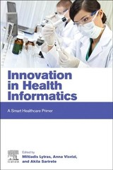 Next Generation Technology Driven Personalized Medicine And Smart Healthcare, Innovation in Health Informatics - ISBN: 9780128190432