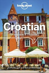 Lonely Planet Croatian Phrasebook & Dictionary - Lonely Planet; Ivetac, Gordana - ISBN: 9781786575548