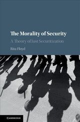 Morality Of Security - Floyd, Rita (university Of Birmingham) - ISBN: 9781108493895