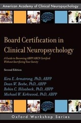 Board Certification In Clinical Neuropsychology - Founder And Co-director Of The Hospital's Interdisciplinary Concussion Program); Kirkwood Phd, Abpp, Michael W. (director Of The Rehabilitation Psychology & Neuropsychology Program At Children's Hospital Colorado; Lead Neuropsychologist In The Cognitive Disorders Center Of The Mulva Clinic For The Neurosciences At Ut Health Austin); Hilsabeck, Phd, Abpp, Robin C. (associate Professor Of Neurology At Dell Medical School At The University Of Texas (ut) At Austin; Director Of The Neuropsychology Program At Cincinnati Children's Hospital); Beebe, Phd, Abpp, Dean W. (professor Of Pediatrics At Cincinnati Children's Hospital And In The Department Of Pediatrics At The University Of Cincinnati College Of Medicine; Armstrong, Phd, Abpp, Kira E. (private Practice) - ISBN: 9780190875848