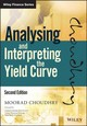 Analysing And Interpreting The Yield Curve - Choudhry, Moorad - ISBN: 9781119141044