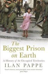 Biggest Prison On Earth - Pappe, Ilan - ISBN: 9781786073419