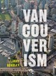 Vancouverism - Beasley, Larry - ISBN: 9780774890311