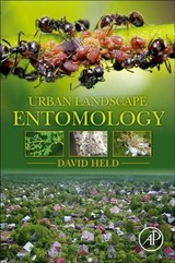 Urban Landscape Entomology - Held, David - ISBN: 9780128130711