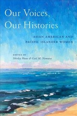 Our Voices, Our Histories - Hune, Shirley (EDT)/ Nomura, Gail M. M. (EDT) - ISBN: 9781479821105