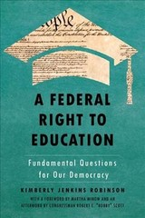 Federal Right To Education - Robinson, Kimberly Jenkins (EDT) - ISBN: 9781479893287