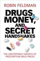 Drugs, Money, And Secret Handshakes - Feldman, Robin - ISBN: 9781108482455