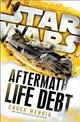 Star Wars: Aftermath: Life Debt - Wendig, Chuck - ISBN: 9781784750053