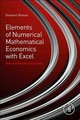 Elements Of Numerical Mathematical Economics With Excel - Romeo, Giovanni - ISBN: 9780128176481