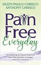 Pain Free Everyday - Paulo-chrisco, Eileen; Chrisco, Anthony - ISBN: 9781642795059