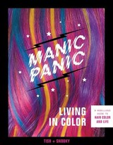Manic Panic Living In Color - Bellomo, Tish; Bellomo, Snooky - ISBN: 9780762494682