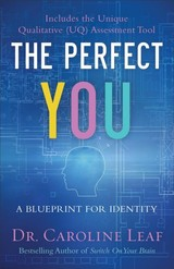 Perfect You - Leaf, Dr. Caroline - ISBN: 9780801077968