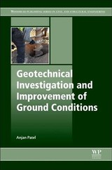 Geotechnical Investigations And Improvement Of Ground Conditions - Patel - ISBN: 9780128170489