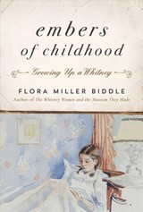 Embers Of Childhood - Biddle, Flora Miller - ISBN: 9781948924009