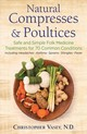 Natural Compresses And Poultices - Vasey, Christopher - ISBN: 9781620557372