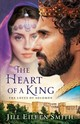 Heart Of A King - Smith, Jill Eileen - ISBN: 9780800722401