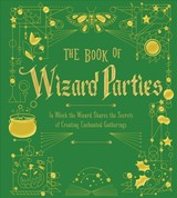 Book Of Wizard Parties - Kilby, Janice Eaton; Taylor, Terry - ISBN: 9781454935490