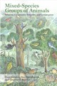 Mixed-species Groups Of Animals - Goodale, Eben (college Of Forestry, Guangxi University, Nanning, Guangxi, C... - ISBN: 9780128053553