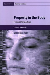 Property In The Body - Dickenson, Donna (birkbeck College, University Of London) - ISBN: 9781316613740