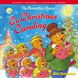 Berenstain Bears Go Christmas Caroling - Berenstain, Mike - ISBN: 9780310763635