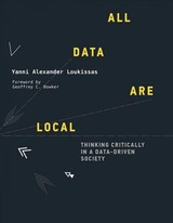 All Data Are Local - Loukissas, Yanni Alexander (georgia Institute Of Technology) - ISBN: 9780262039666